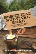 Essential Survival Gear: A Pro's Guide