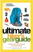The Ultimate Hiker's Gear Guide