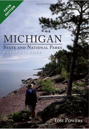 Michigan State And National Parks - A Complete Guide