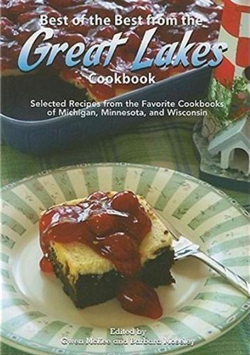 Best Of The Best From The Great Lakes Cookbook