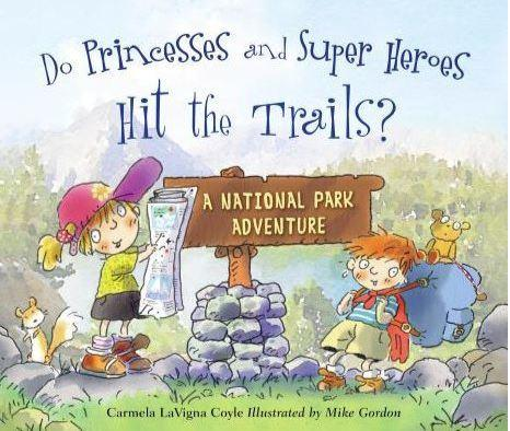Do Princesses And Super Heroes Hit The Trails ?